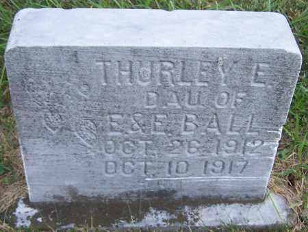 BALL, THURLEY E. - Noble County, Ohio | THURLEY E. BALL - Ohio Gravestone Photos