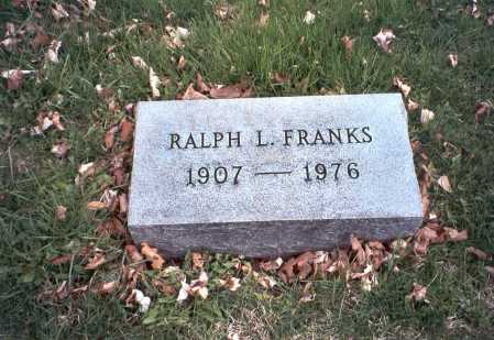 FRANKS, RALPH  L. - Pickaway County, Ohio | RALPH  L. FRANKS - Ohio Gravestone Photos