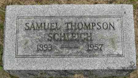 SCHLEICH, SAMUEL THOMPSON - Pickaway County, Ohio | SAMUEL THOMPSON SCHLEICH - Ohio Gravestone Photos