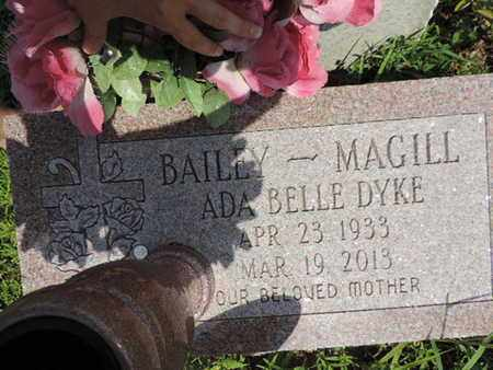 DYKE BAILEY-MAGILL, ADA BELLE - Pike County, Ohio | ADA BELLE DYKE BAILEY-MAGILL - Ohio Gravestone Photos