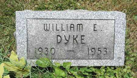 DYKE, WILLIAM E. - Pike County, Ohio | WILLIAM E. DYKE - Ohio Gravestone Photos