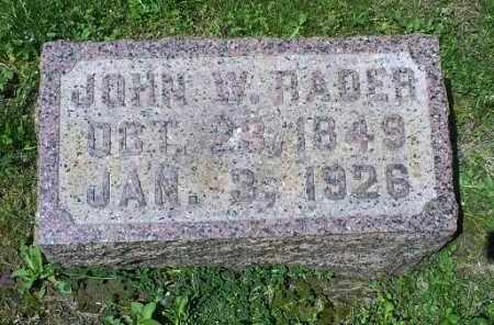 RADER, JOHN W. - Pike County, Ohio | JOHN W. RADER - Ohio Gravestone Photos