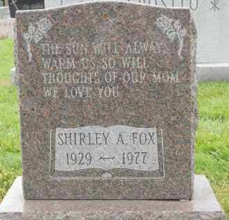 FOX, SHIRLEY A - Portage County, Ohio | SHIRLEY A FOX - Ohio Gravestone Photos