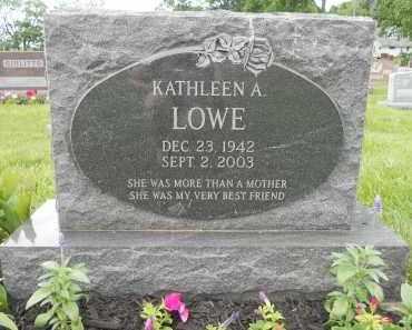 LOWE, KATHLEEN A - Portage County, Ohio | KATHLEEN A LOWE - Ohio Gravestone Photos