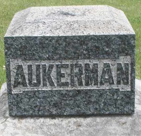 AUKERMAN, ? - Preble County, Ohio | ? AUKERMAN - Ohio Gravestone Photos