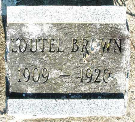 BROWN, LOUTEL - Preble County, Ohio | LOUTEL BROWN - Ohio Gravestone Photos