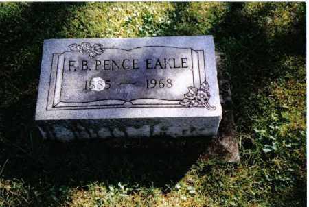 EAKLE, F.B.PENCE - Preble County, Ohio | F.B.PENCE EAKLE - Ohio Gravestone Photos
