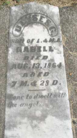 GABELL, ULYSES G. - Preble County, Ohio | ULYSES G. GABELL - Ohio Gravestone Photos