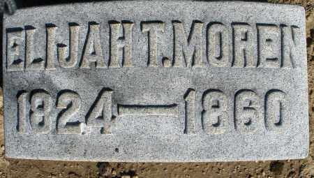 MOREN, ELIJAH T. - Preble County, Ohio | ELIJAH T. MOREN - Ohio Gravestone Photos