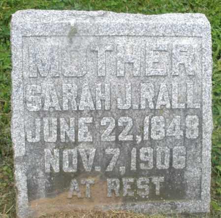 RALL, SARAH J. - Preble County, Ohio | SARAH J. RALL - Ohio Gravestone Photos