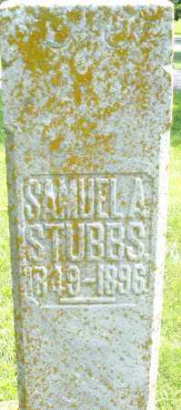 STUBBS, SAMUEL A. - Preble County, Ohio | SAMUEL A. STUBBS - Ohio Gravestone Photos