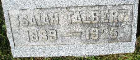 TALBERT, ISAIAH - Preble County, Ohio | ISAIAH TALBERT - Ohio Gravestone Photos
