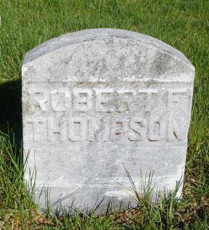THOMPSON, ROBERT F. - Preble County, Ohio | ROBERT F. THOMPSON - Ohio Gravestone Photos