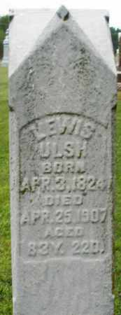 ULSH, LEWIS - Preble County, Ohio | LEWIS ULSH - Ohio Gravestone Photos