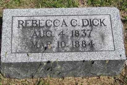 DICK, REBECCA C. - Putnam County, Ohio | REBECCA C. DICK - Ohio Gravestone Photos