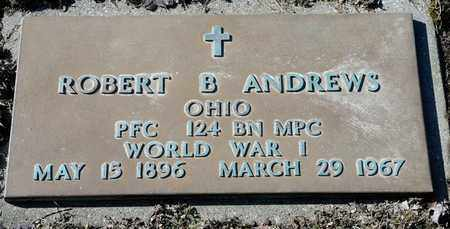 ANDREWS, ROBERT B - Richland County, Ohio | ROBERT B ANDREWS - Ohio Gravestone Photos