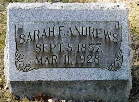 ANDREWS, SARAH F - Richland County, Ohio | SARAH F ANDREWS - Ohio Gravestone Photos