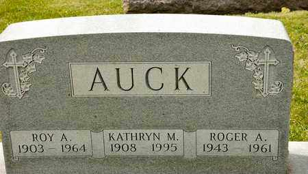 AUCK, ROGER A - Richland County, Ohio | ROGER A AUCK - Ohio Gravestone Photos