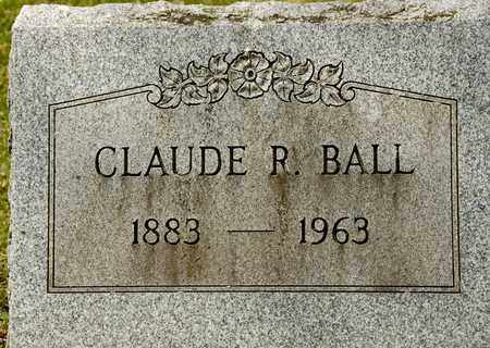BALL, CLAUDE R - Richland County, Ohio | CLAUDE R BALL - Ohio Gravestone Photos