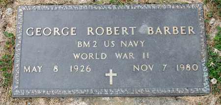 BARBER, GEORGE ROBERT - Richland County, Ohio | GEORGE ROBERT BARBER - Ohio Gravestone Photos