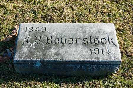 BEVERSTOCK, A B - Richland County, Ohio | A B BEVERSTOCK - Ohio Gravestone Photos