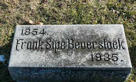 BEVERSTOCK, FRANK SIPE - Richland County, Ohio | FRANK SIPE BEVERSTOCK - Ohio Gravestone Photos