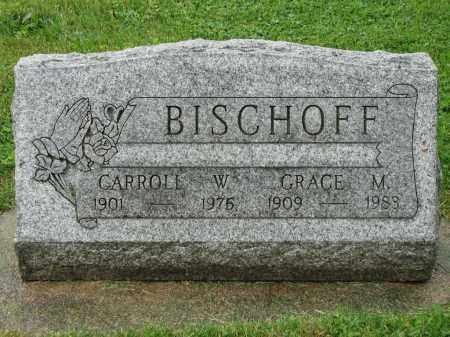 BISCHOFF, CARROLL W. - Richland County, Ohio | CARROLL W. BISCHOFF - Ohio Gravestone Photos