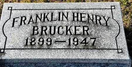 BRUCKER, FRANKLIN HENRY - Richland County, Ohio | FRANKLIN HENRY BRUCKER - Ohio Gravestone Photos