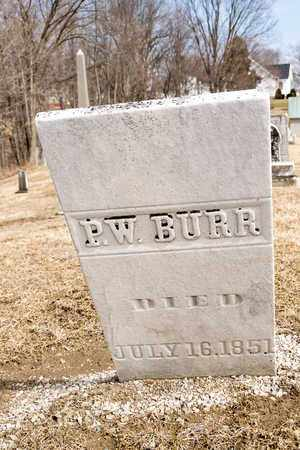 BURR, P W - Richland County, Ohio | P W BURR - Ohio Gravestone Photos