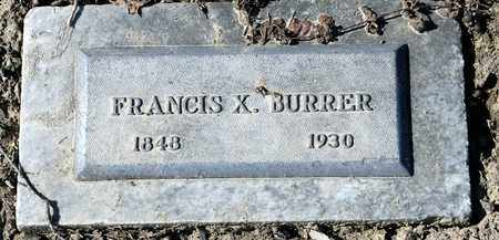 BURRER, FRANCIS X - Richland County, Ohio | FRANCIS X BURRER - Ohio Gravestone Photos