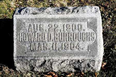 BURROUGHS, HOWARD D - Richland County, Ohio | HOWARD D BURROUGHS - Ohio Gravestone Photos
