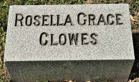 CLOWES, ROSELLA GRACE - Richland County, Ohio | ROSELLA GRACE CLOWES - Ohio Gravestone Photos