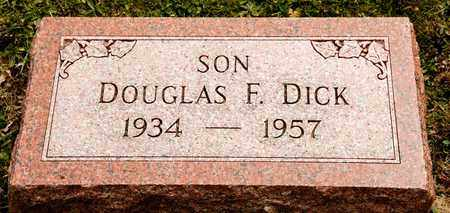 DICK, DOUGLAS F - Richland County, Ohio | DOUGLAS F DICK - Ohio Gravestone Photos