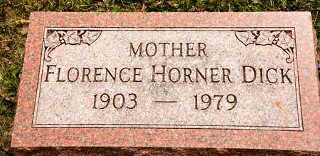HORNER DICK, FLORENCE - Richland County, Ohio | FLORENCE HORNER DICK - Ohio Gravestone Photos