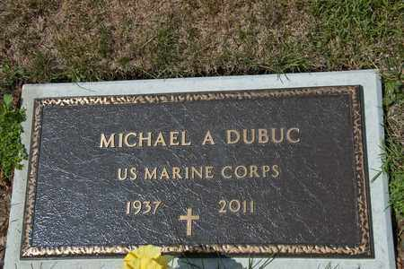 DUBUC, MICHAEL A - Richland County, Ohio | MICHAEL A DUBUC - Ohio Gravestone Photos