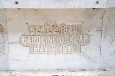 DUNLAP, CAROLINE - Richland County, Ohio | CAROLINE DUNLAP - Ohio Gravestone Photos