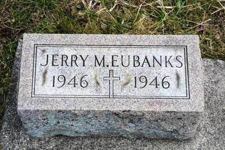 EUBANKS, JERRY M - Richland County, Ohio | JERRY M EUBANKS - Ohio Gravestone Photos