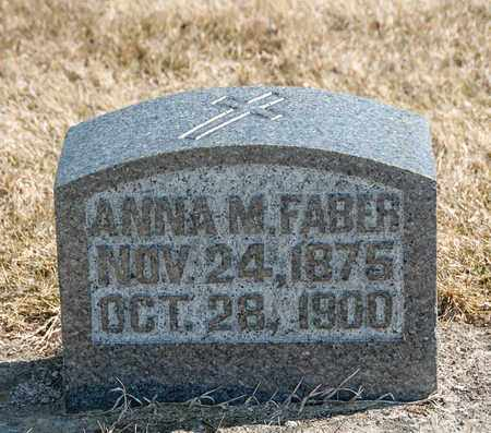 FABER, ANNA M - Richland County, Ohio | ANNA M FABER - Ohio Gravestone Photos