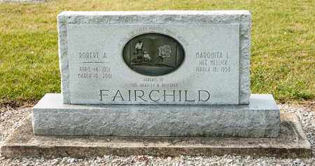 FAIRCHILD, ROBERT A - Richland County, Ohio | ROBERT A FAIRCHILD - Ohio Gravestone Photos