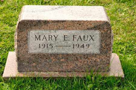 FAUX, MARY E - Richland County, Ohio | MARY E FAUX - Ohio Gravestone Photos