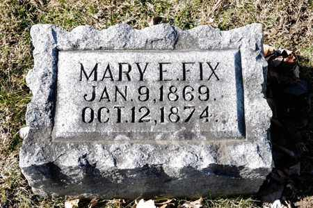 FIX, MARY E - Richland County, Ohio | MARY E FIX - Ohio Gravestone Photos