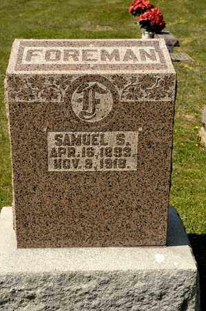 FOREMAN, SAMUEL S - Richland County, Ohio | SAMUEL S FOREMAN - Ohio Gravestone Photos