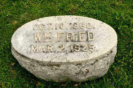 FRIED, WILLIAM - Richland County, Ohio | WILLIAM FRIED - Ohio Gravestone Photos
