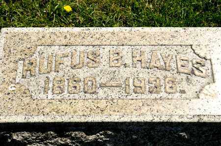 HAYES, RUFUS B - Richland County, Ohio | RUFUS B HAYES - Ohio Gravestone Photos