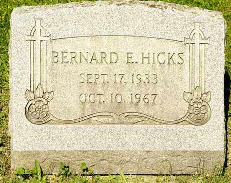 HICKS, BERNARD E - Richland County, Ohio | BERNARD E HICKS - Ohio Gravestone Photos