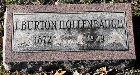 HOLLENBAUGH, I BURTON - Richland County, Ohio | I BURTON HOLLENBAUGH - Ohio Gravestone Photos