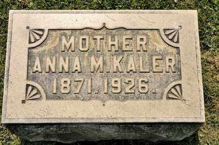 KALER, ANNA M - Richland County, Ohio | ANNA M KALER - Ohio Gravestone Photos