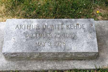 KEHOE, ARTHUR DEWITT - Richland County, Ohio | ARTHUR DEWITT KEHOE - Ohio Gravestone Photos