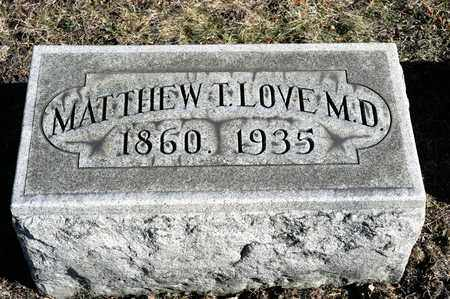 LOVE, MATTHEW T - Richland County, Ohio | MATTHEW T LOVE - Ohio Gravestone Photos
