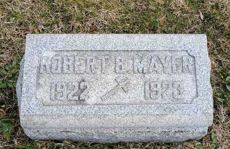 MAYER, ROBERT B - Richland County, Ohio | ROBERT B MAYER - Ohio Gravestone Photos